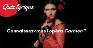 Connaisez-vous l'opéra Carmen _ (1)