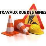 Travaux rue des mines