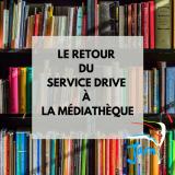 Service drive médiathèque